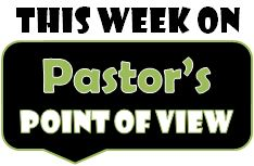 This_Week_Pastors_Point_of_View_Living_Life_180