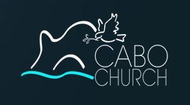Cabo Church in Mexico is a Bible based, spirit led Church.  Click the logo to visit their website.